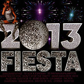 Play & Download Fiesta 2013 by Dance DJ | Napster