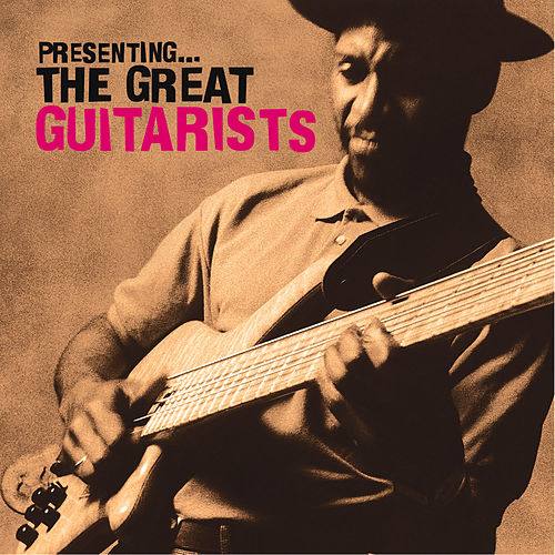 Play & Download Presenting… The Great Guitarists by Various Artists | Napster