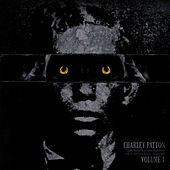 Charley Patton, Vol. 1 by Charley Patton