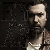 Play & Download Ey Aşk by Halil Sezai   Napster