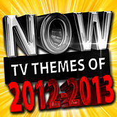 Now Tv Themes of 2012 - 2013 by The TV Theme Players