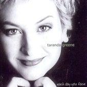 Each Day You Face by Taranda Greene