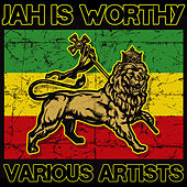 Play & Download Jah Is Worthy by Various Artists | Napster