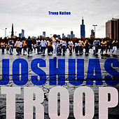 Troop Nation by Joshua's Troop