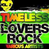 Play & Download Timeless Lovers Rock Vol. 2 by Various Artists | Napster
