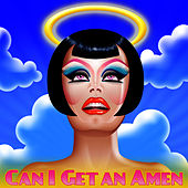 Play & Download Can I Get an Amen? by RuPaul | Napster