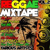 Reggae Mixtape Vol. 2 von Various Artists