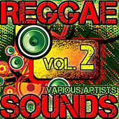 Reggae Sounds Vol. 2 by Various Artists
