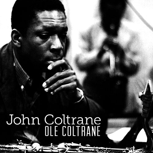 Play & Download Olé Coltrane by John Coltrane | Napster