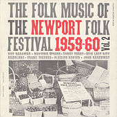 Folk Music of the Newport Folk Festival, Vol. 2 by Various Artists