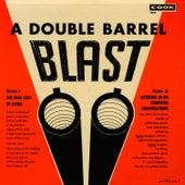 A Double Barrel Blast by Unspecified