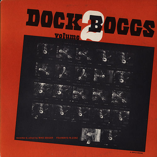 Play & Download Dock Boggs, Vol. 2 by Dock Boggs | Napster