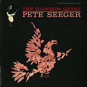 Rainbow Quest by Pete Seeger