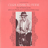 Clark Kessinger Live at Union Grove by Clark Kessinger