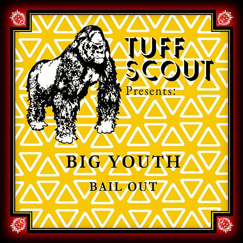 Bail Out by Big Youth
