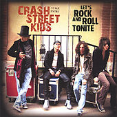 Play & Download Let's Rock and Roll Tonite by Crash Street Kids | Napster