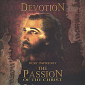 Play & Download Music Inspired by the Passion of the Christ by Steve Booke | Napster