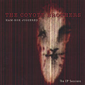 Ham-Hok Jiggered by The Coyote Brothers