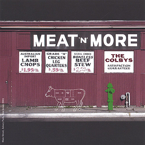 Play & Download Meat'n'More by The Colbys | Napster