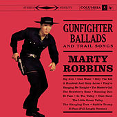 Gunfighter Ballads & Trail Songs by Marty Robbins