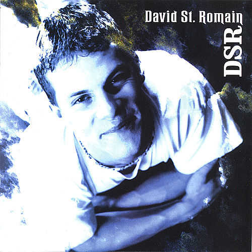Play & Download DSR by David St Romain | Napster