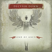 Play & Download End Of Grey by Decyfer Down | Napster