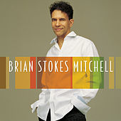Play & Download Brian Stokes Mitchell by Brian Stokes Mitchell | Napster