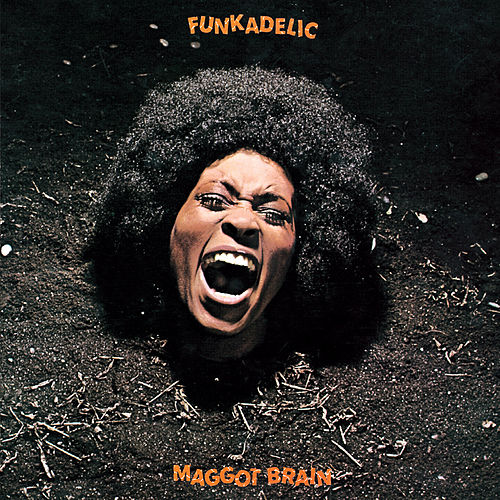 Play & Download Maggot Brain by Funkadelic | Napster