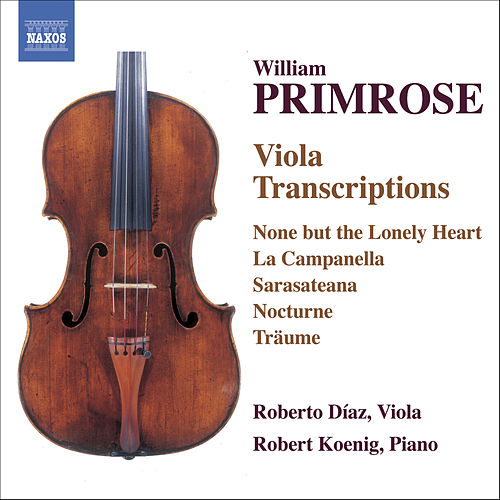 Play & Download PRIMROSE: Viola Transcriptions by Roberto Diaz | Napster