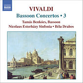 VIVALDI: Bassoon Concertos, Vol. 3 by Tamas Benkocs