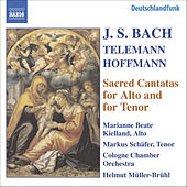 Play & Download BACH, J.S. / HOFFMANN / TELEMANN: Alto and Tenor Cantatas, BWV 35, 55, 160, 189 by Various Artists | Napster