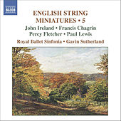 Play & Download English String Miniatures, Vol. 5 by Royal Ballet Sinfonia | Napster