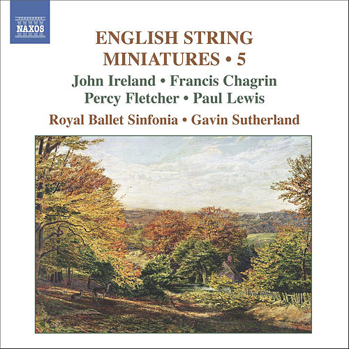 English String Miniatures, Vol. 5 by Royal Ballet Sinfonia