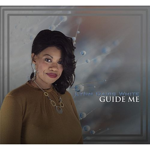 Guide Me by Lynn White