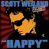 Play & Download Happy In Galoshes by Scott Weiland | Napster