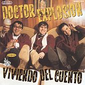 Play & Download Viviendo Del Cuento by Doctor Explosion | Napster