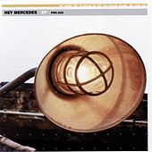 Play & Download Hey Mercedes by Hey Mercedes | Napster