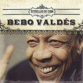 Play & Download Estrellas de Cuba: Bebo Valdés by Bebo Valdes | Napster