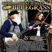Play & Download Appalachian Bluegrass Legacy - 25 Vintage Bluegrass And Mountain Classics by Various Artists | Napster