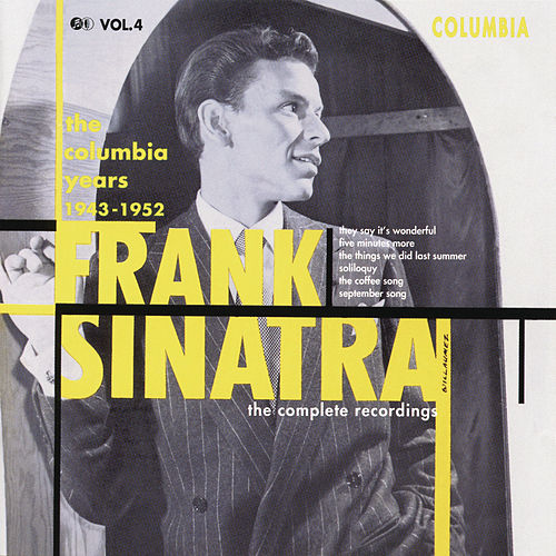 The Columbia Years (1943-1952): The Complete Recordings: Volume 4 by Frank Sinatra