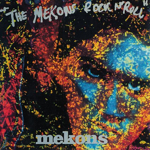 The Mekons Rock 'n' Roll by The Mekons