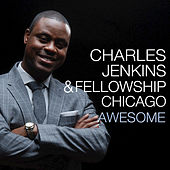 Play & Download Awesome by Pastor Charles Jenkins | Napster