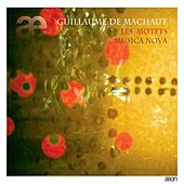 Machaut: Les motets by Musicanova