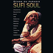 Play & Download Echos du paradis: Sufi Soul by Various Artists | Napster