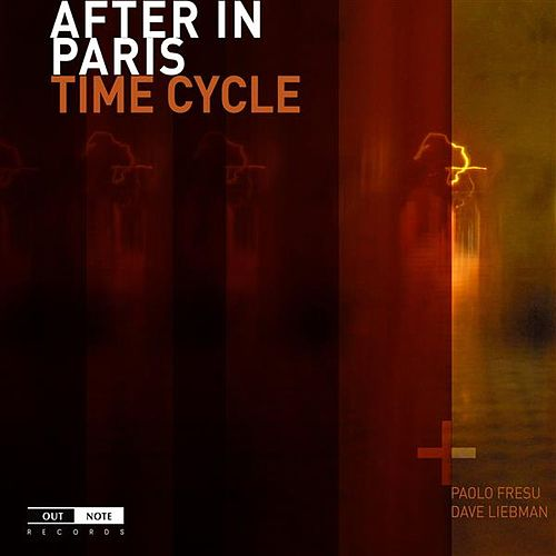 Play & Download After in Paris: Time Cycle by Various Artists | Napster