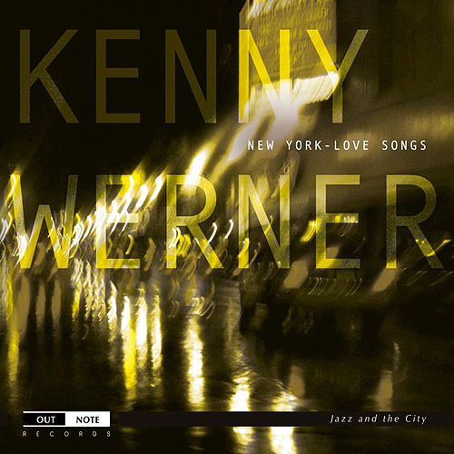Werner, Kenny: New York Love Songs by Kenny Werner