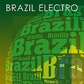 Play & Download Brazil Electro by Various Artists | Napster