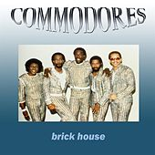 Play & Download Brick House by The Commodores | Napster