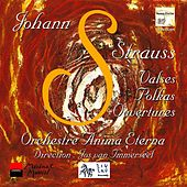 Strauss II: Valses - Polkas - Ouvertures by Anima Eterna Orchestra