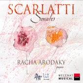 Play & Download Scarlatti: Sonates by Racha Arodaky | Napster